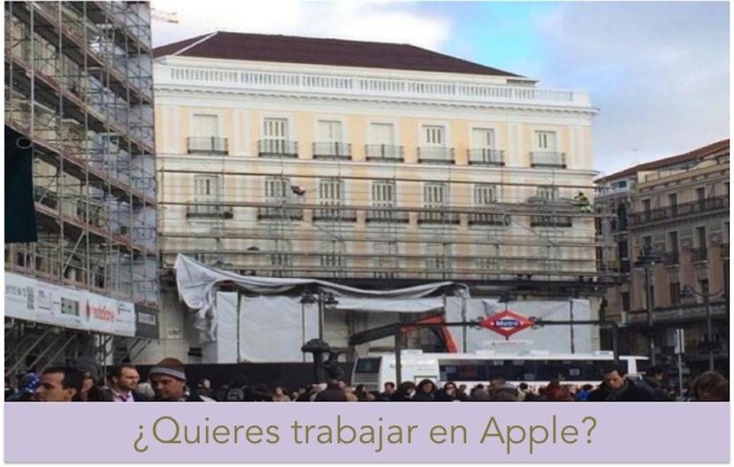 TRABAJAR EN APPLE Oh! Sí, Apple comienza con las contrataciones para su nueva tienda en Puerta del Sol