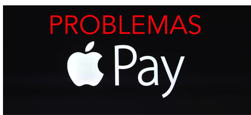 PROBLEMAS APPLE PAY